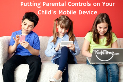 Putting Parental Controls on Your