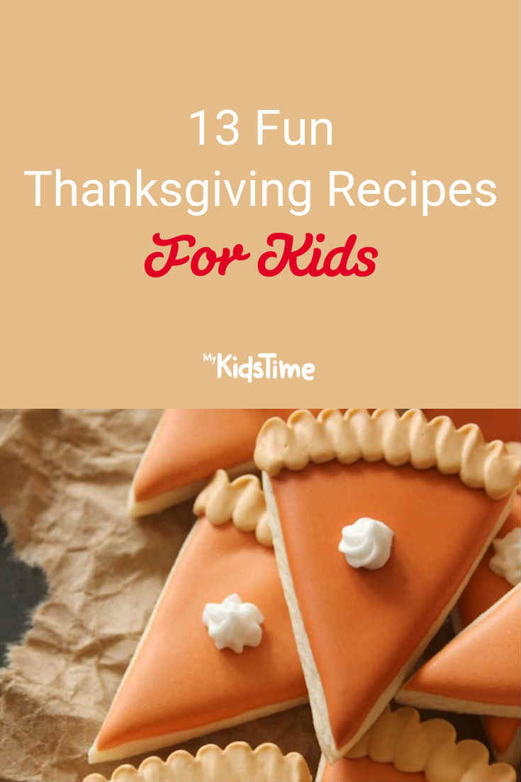 Mykidstime thanksgiving recipes for kids
