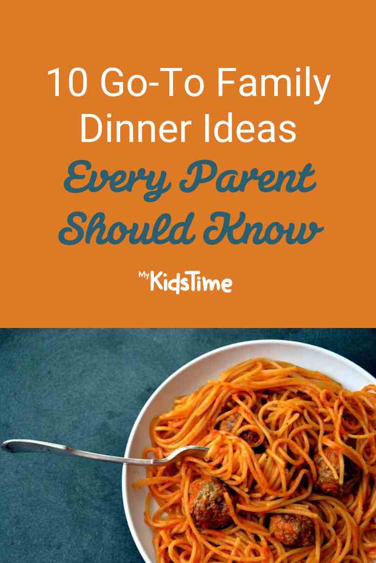 10 Go-To Family Dinner Ideas Every Parent Should Know - Mykidstime