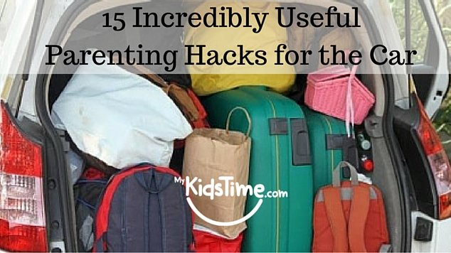 15 Incredibly Useful Parenting Hacks for  Car