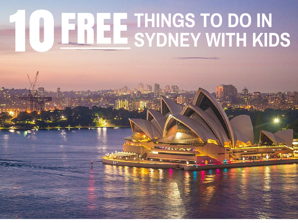 10 FREE Things to do in Sydney with Kids