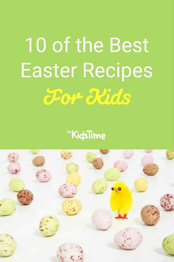 10 of the Best Easter Recipes for Kids - Mykidstime