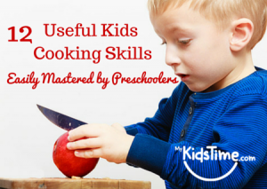 12 Useful Kids Cooking Skills Easily