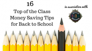16 Top of the Class Money Saving Tips
