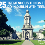 things to do in dublin with teens