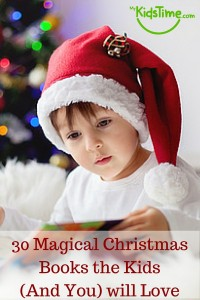 30 Magical Christmas Books the Kids (And You) will Love