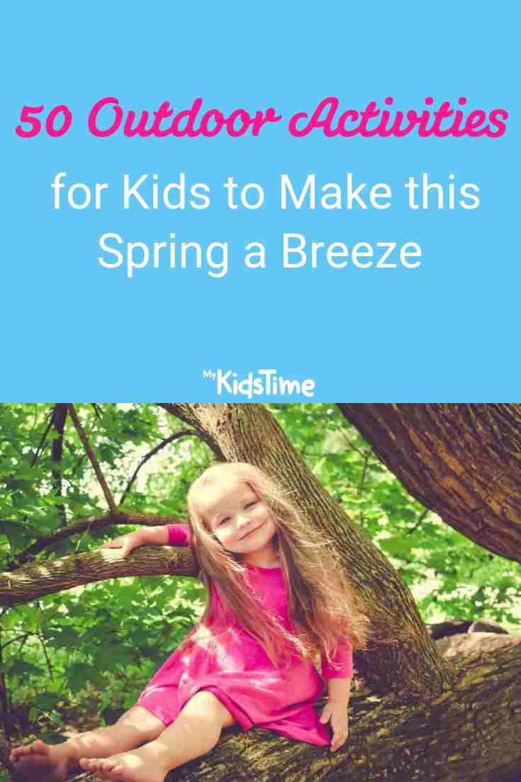 50 Outdoor Activities for Kids to Make this Spring a Breeze