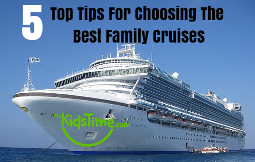 5_top_tips_for_choosing_best_family_cruises