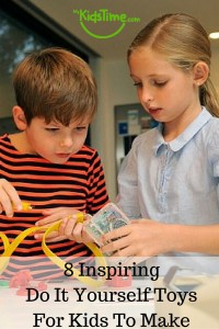 8 Inspiring Do It Yourself Toys for Kids To Make
