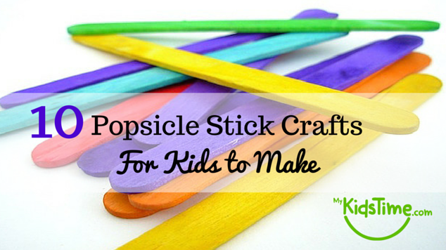 10 Of The Cutest Popsicle Stick Crafts For Kids To Make