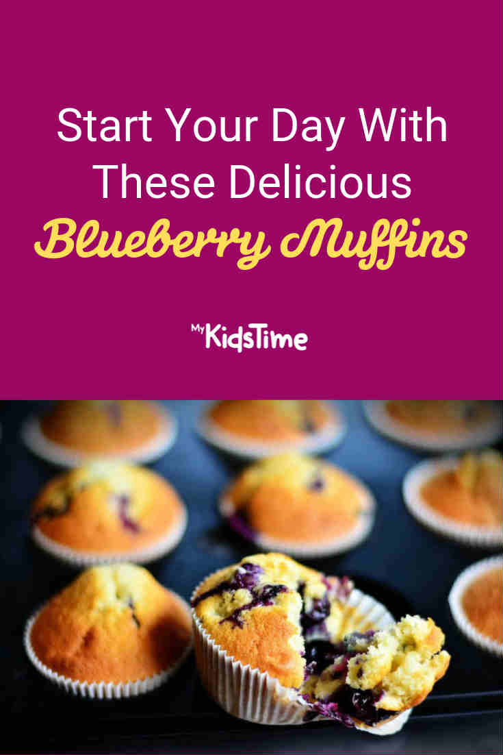 Start Your Day With These Delicious Blueberry Muffins - Mykidstime