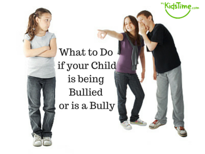 What to Do if your Childis being Bullied