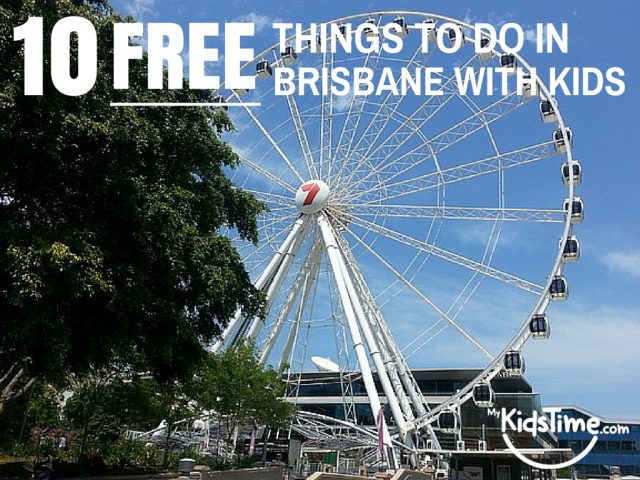10 FREE Things to Do in Brisbane with Kids