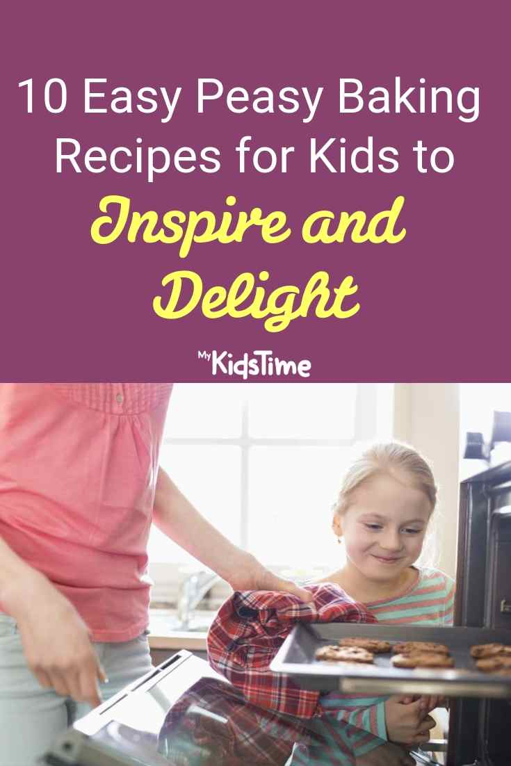 10 Easy Peasy Baking Recipes for Kids to Inspire and Delight