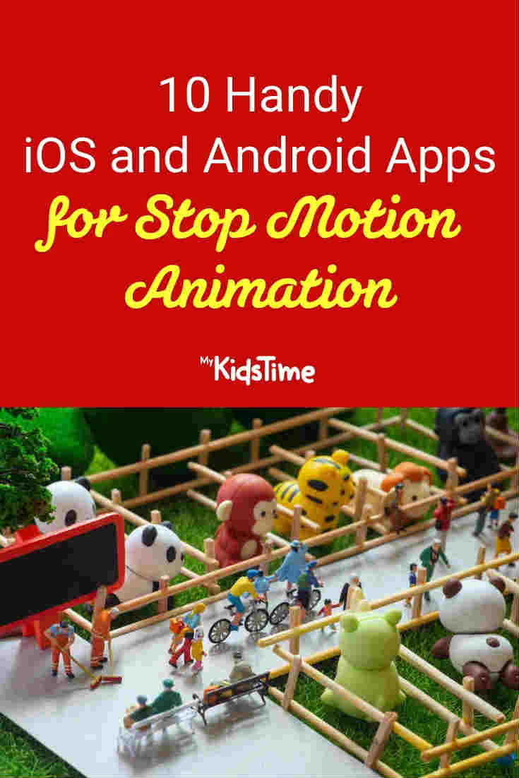 10 handy apps for stop motion animation - Mykidstime