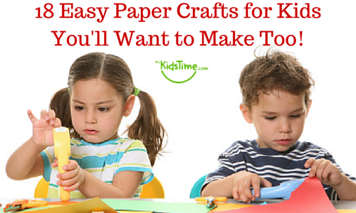 18 Easy Paper Crafts For Kids Youll Want To Make Too