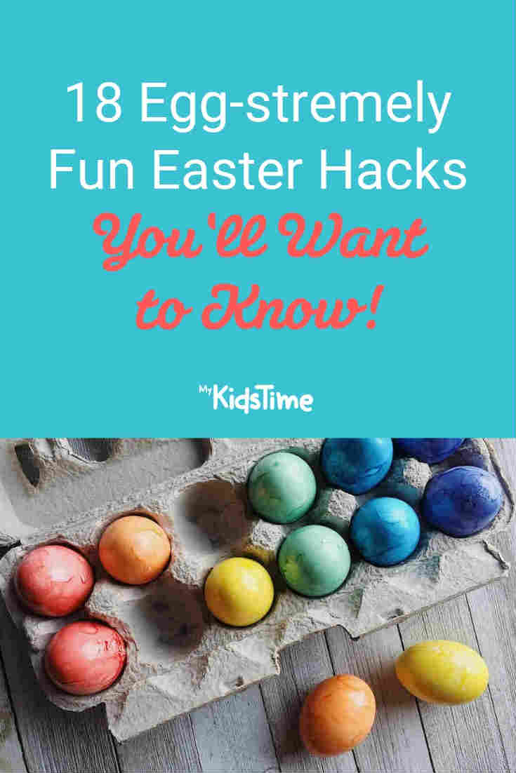 18 Egg-stremely fun Easter hacks - Mykidstime