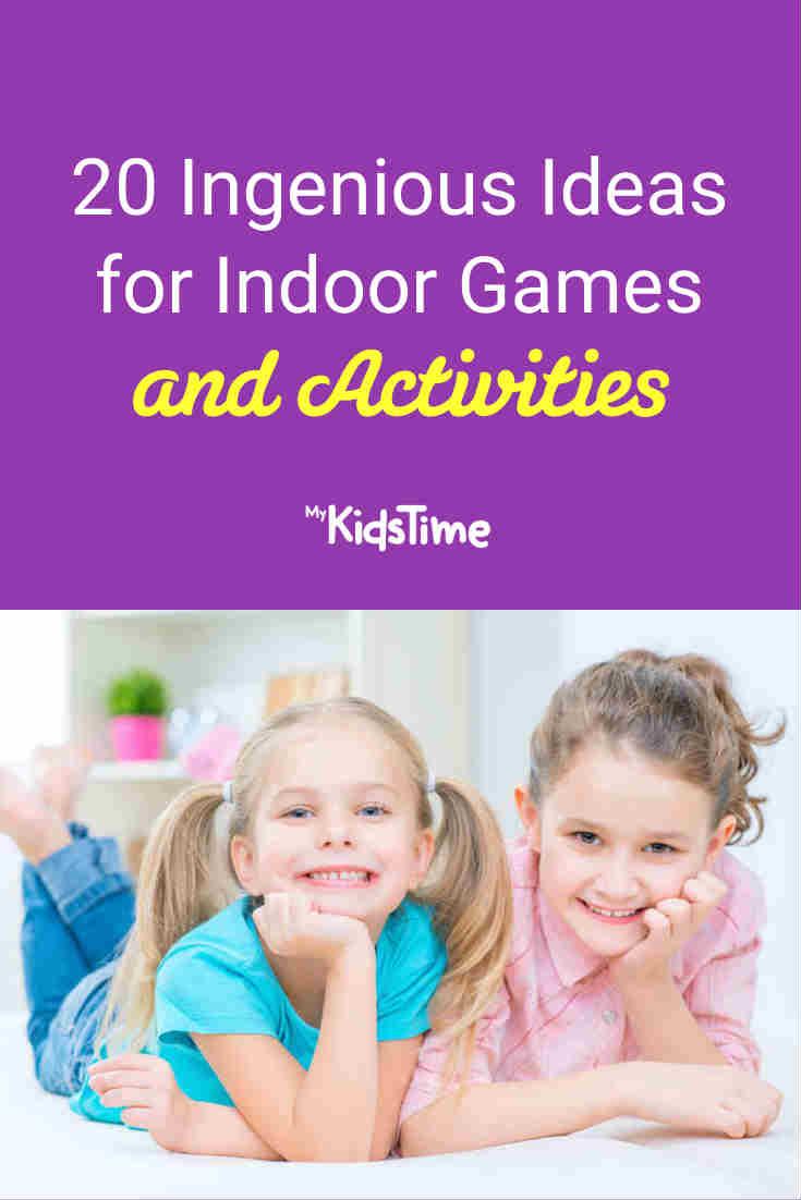 20 Ingenious Ideas for Indoor Games and Activities - Mykidstime