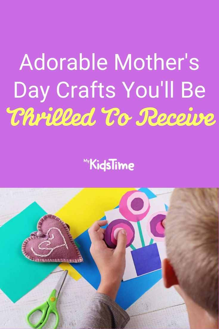 Adorable Mother's Day Crafts You'll Be Thrilled To Receive