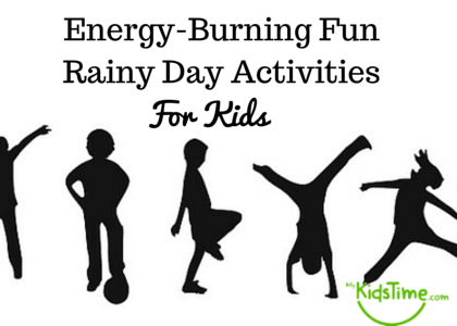 Energy-Burning Fun Rainy Day Activities