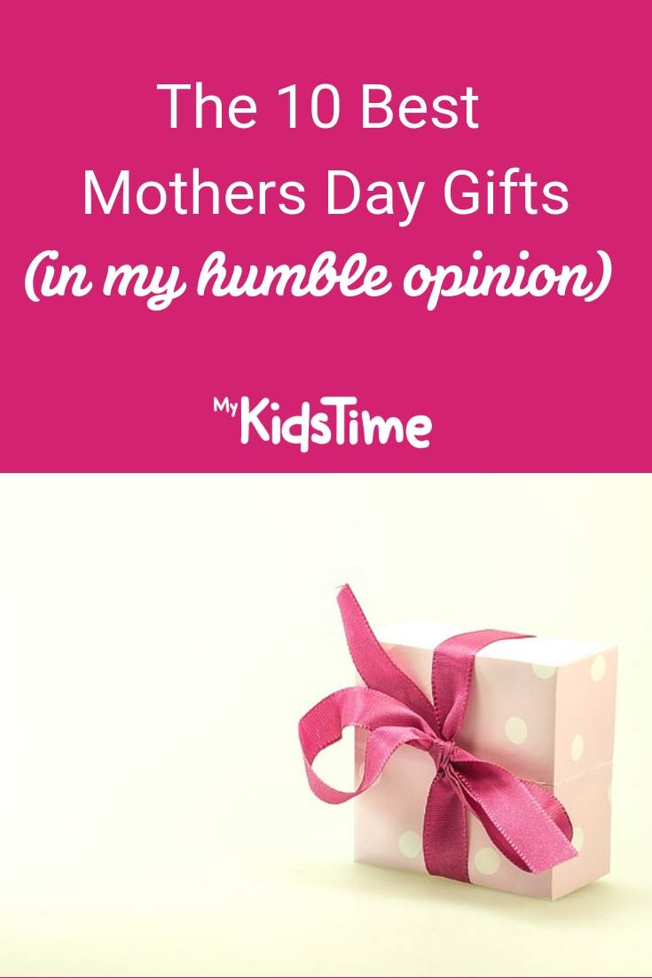 https://www.mykidstime.com/wp-content/uploads/2015/02/The-10-Best-Mothers-Day-Gifts-Pinterest.jpg