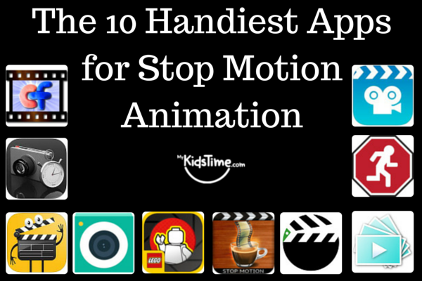 The 10 Handiest Apps for Stop Motion Animation