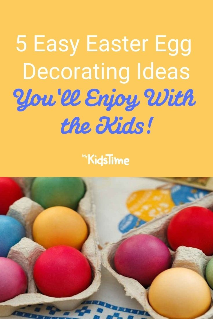 5 Easy Easter Egg Decorating Ideas You'll Enjoy - Mykidstime
