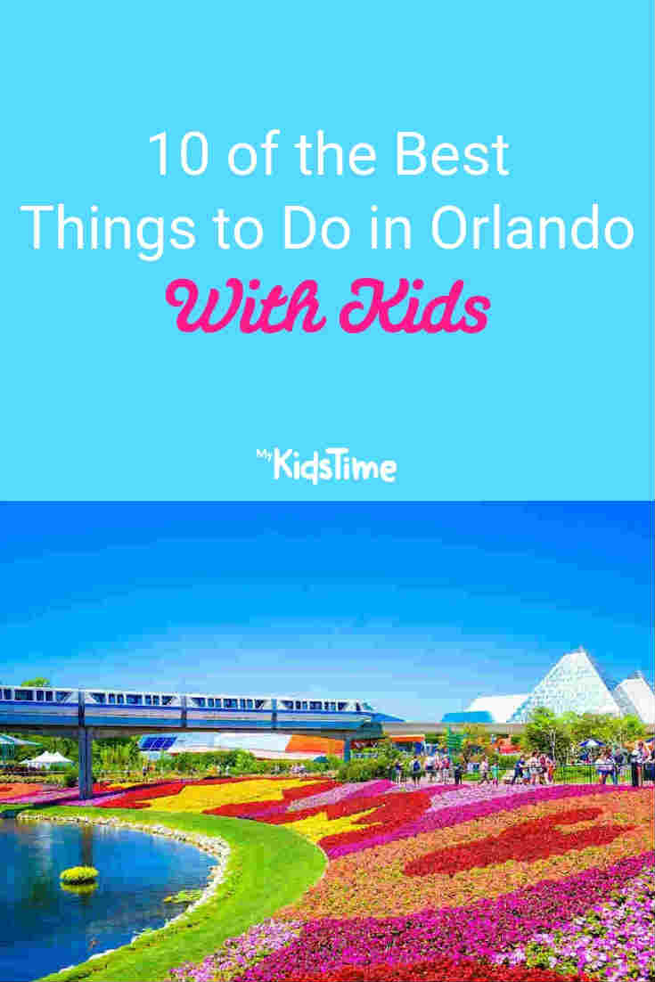 Mykidstime things to do in Orlando with kids