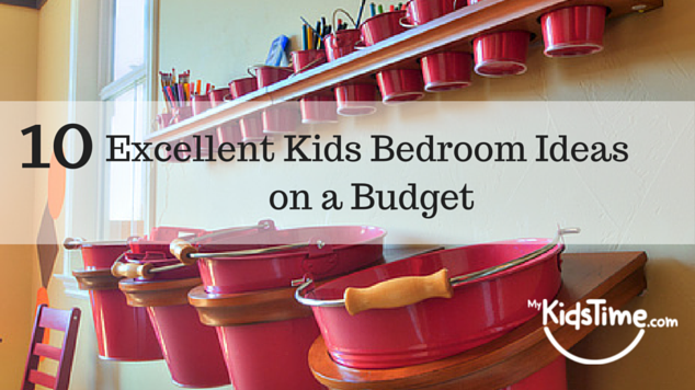 10 excellent kids bedroom ideas on a budget for Bedroom ideas on a budget