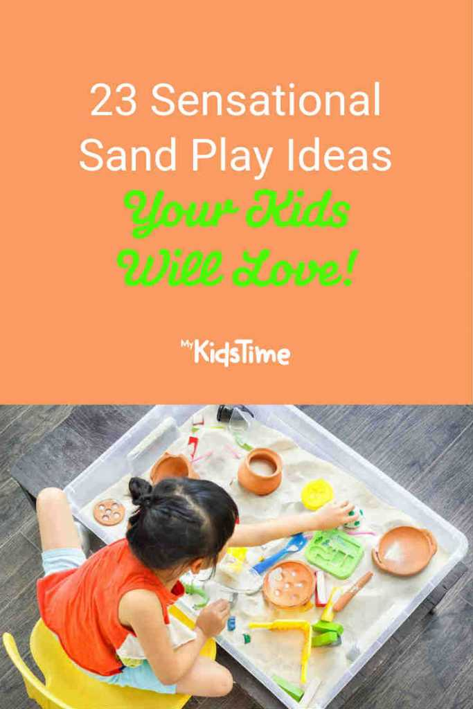 23 Sensational Sand Play Ideas Your Kids will Love - Mykidstime