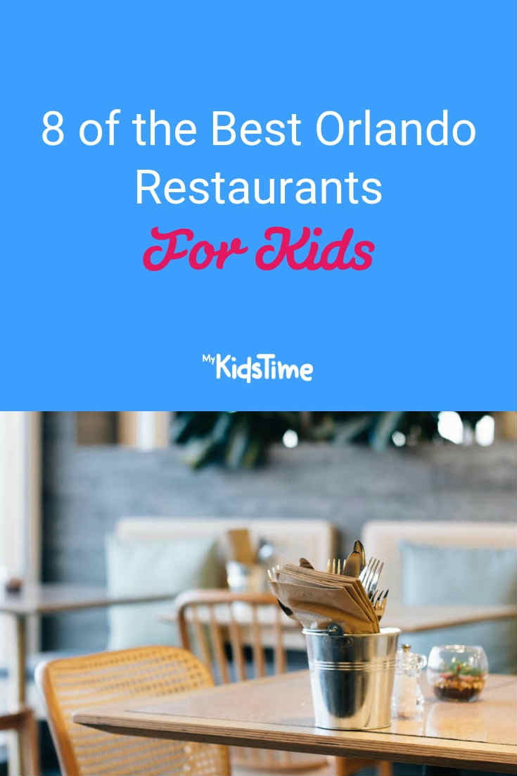 Mykidstime Orlando Restaurants for kids
