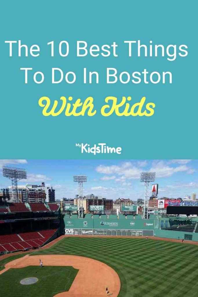 10 Best Things To Do In Boston With Kids