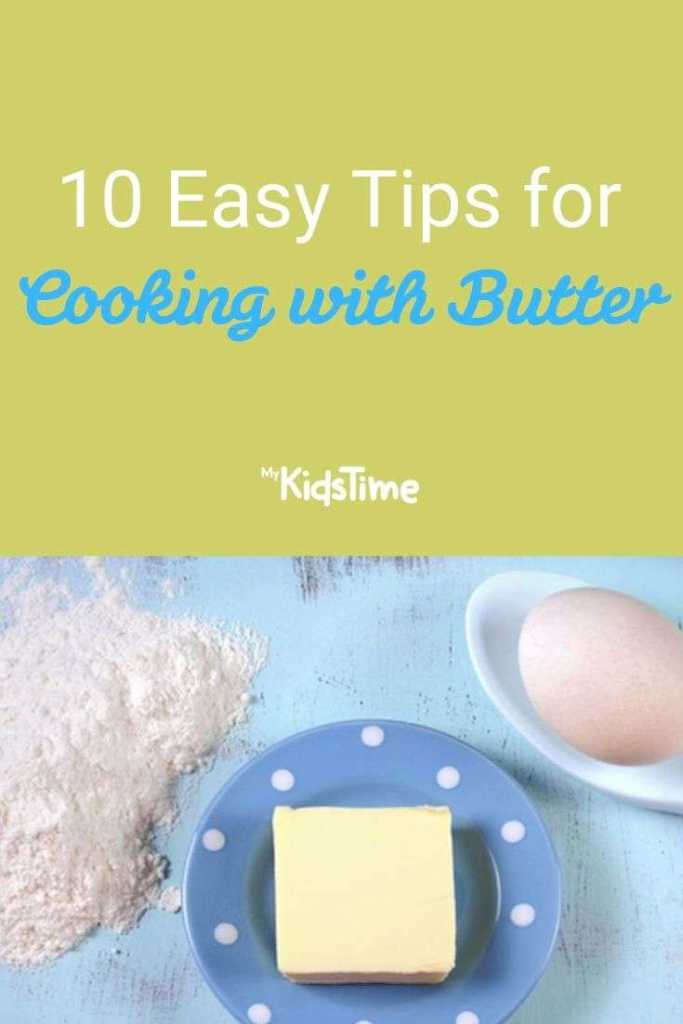 10 Easy Tips for Cooking with Butter