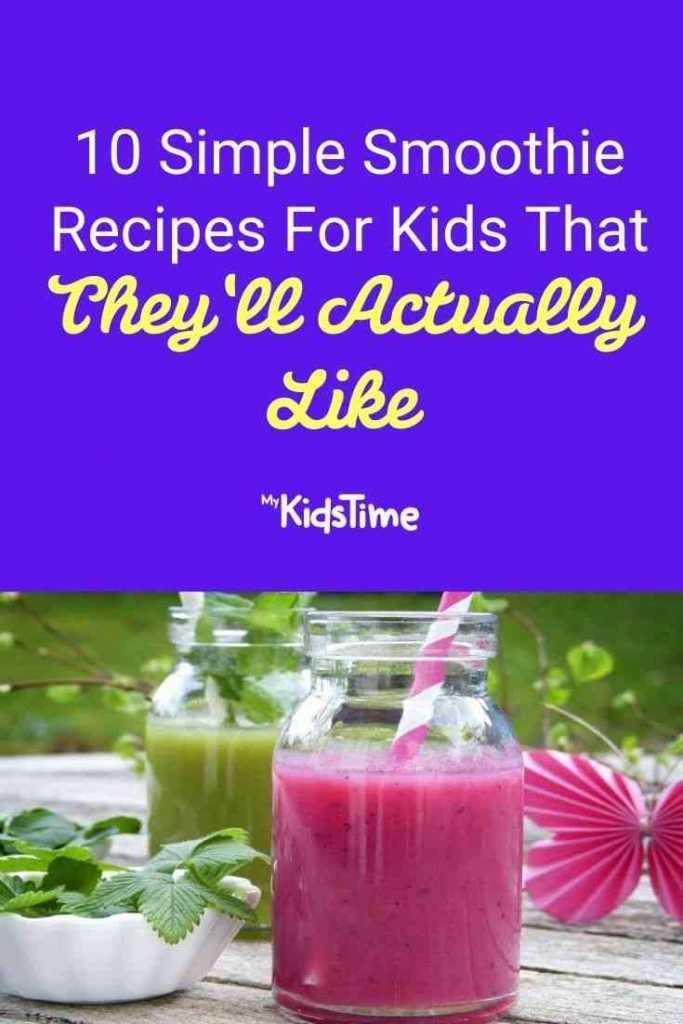 10 Simple Smoothie Recipes For Kids That They'll Actually Like