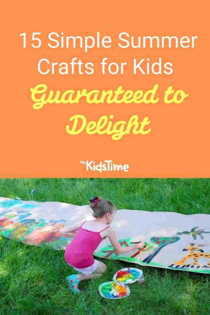15 Simple Summer Crafts for Kids Guaranteed to Delight
