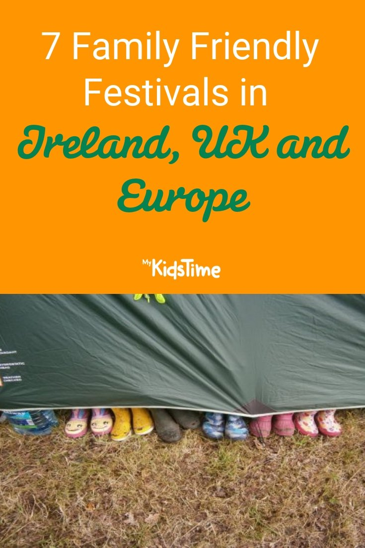 7 family friendly festivals in ireland, uk, europe