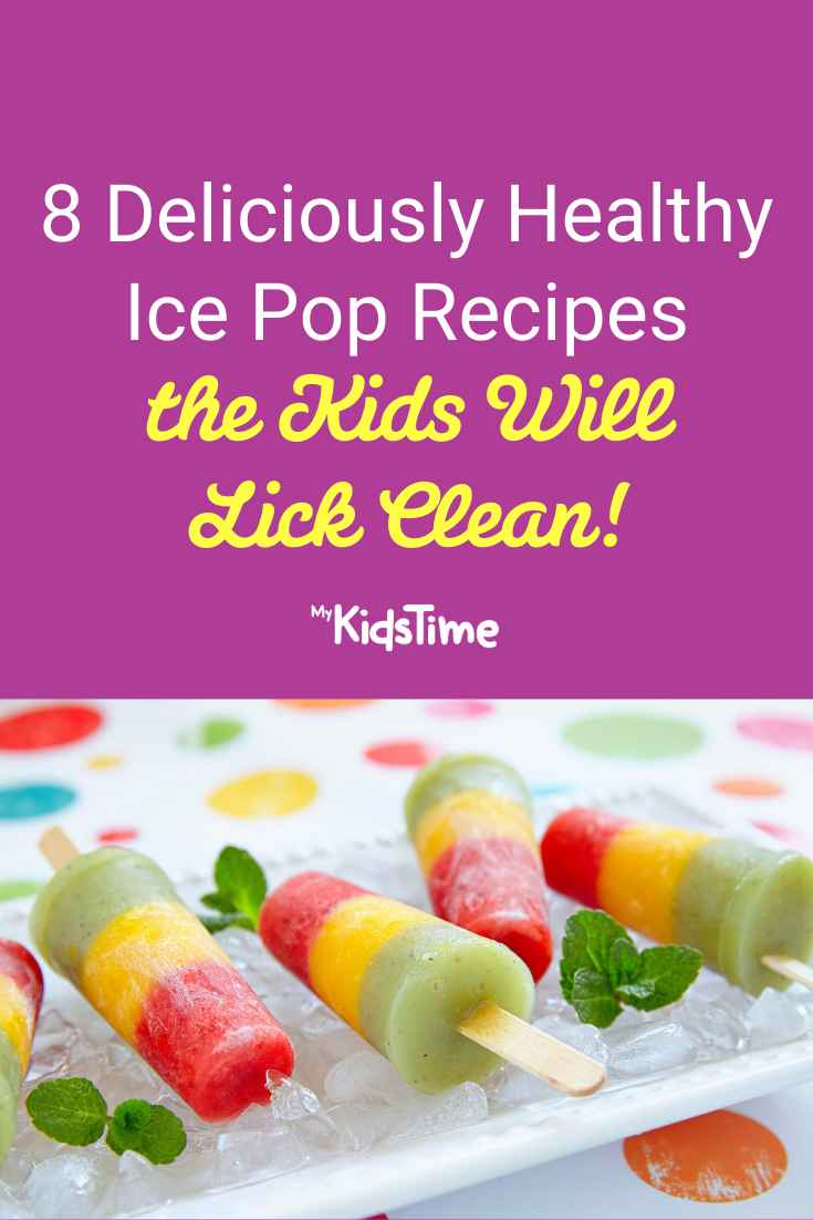 8 Healthy Ice Pop Recipes that the Kids will Lick Clean - Mykidstime