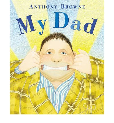 My Dad picture books about Dad
