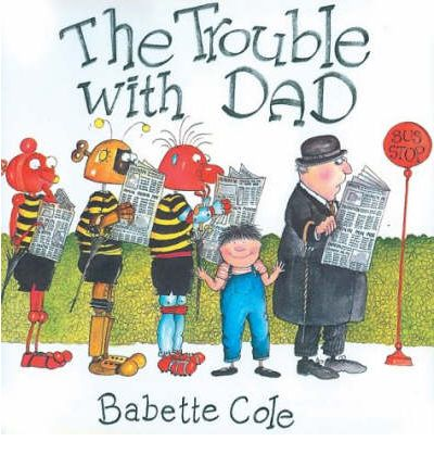 The trouble with dad