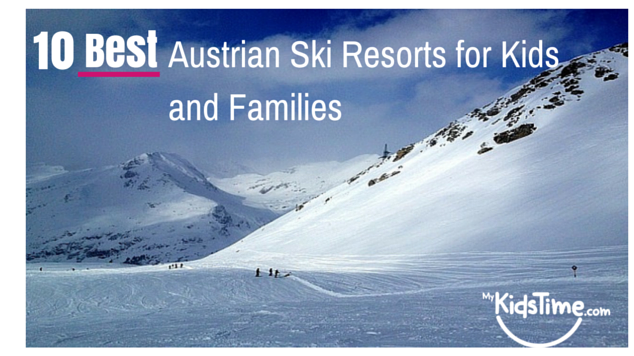 10 best Austrian ski resorts for kids