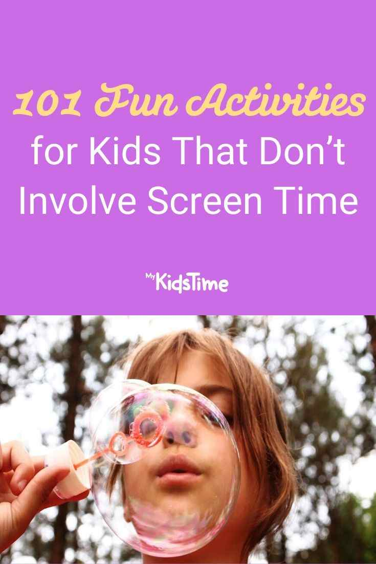 101 Fun Activities for Kids That Don't Involve Screen Time