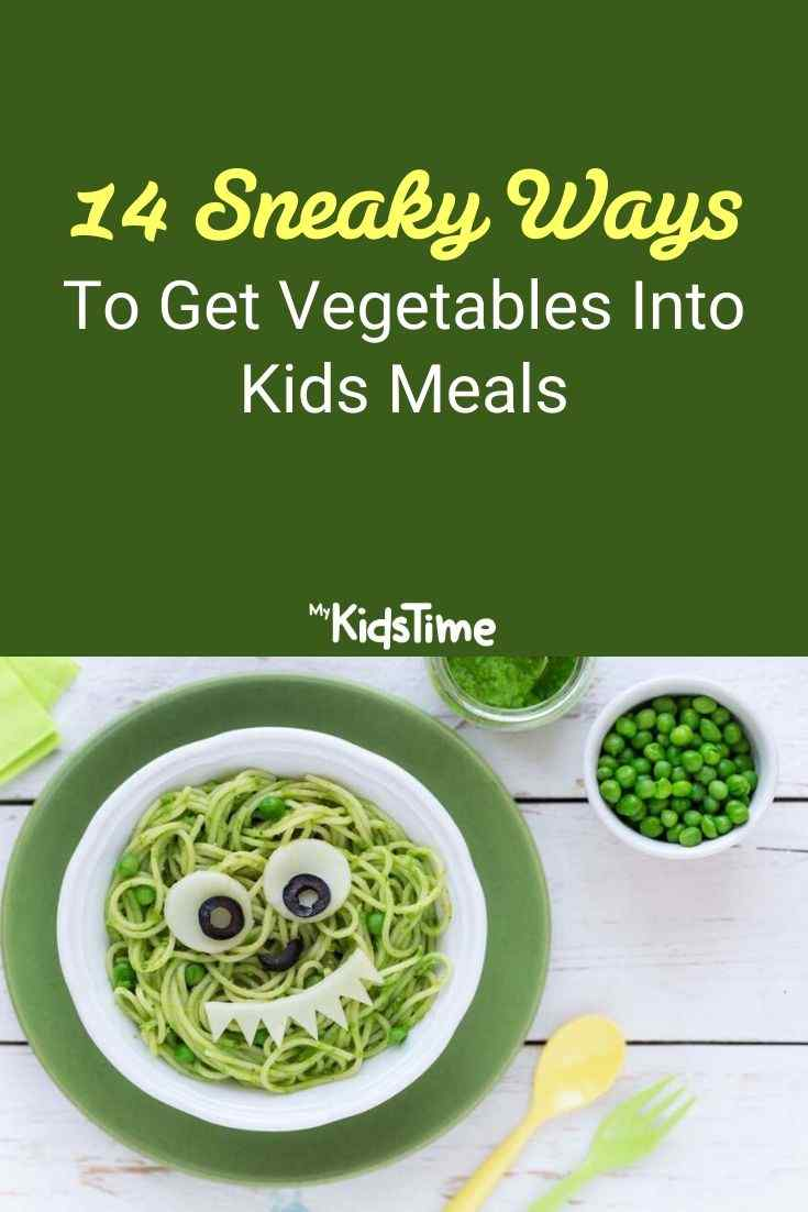 14 Sneaky Ways To Get Vegetables Into Kids Meals