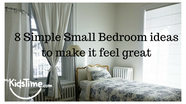 8 Simple Small Bedroom ideas to make it 2