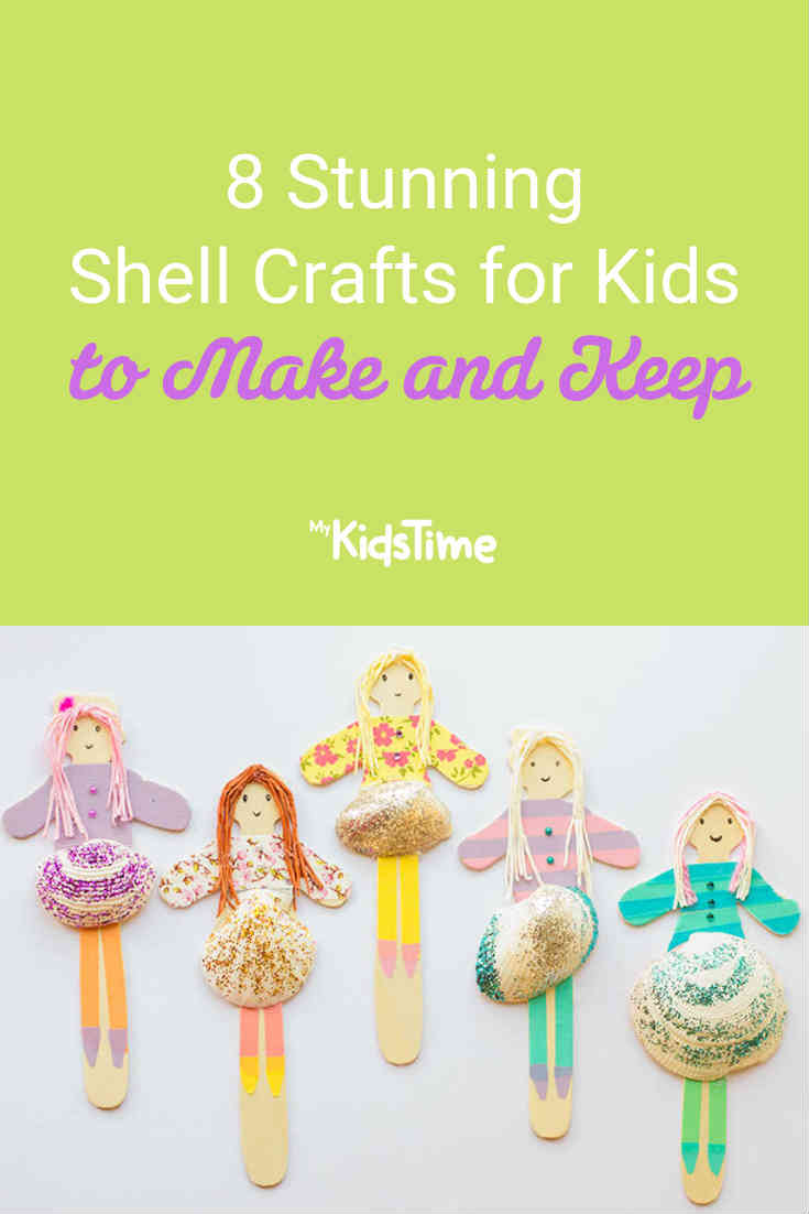 8 Stunning Shell Crafts for Kids to Make and Keep - Mykidstime