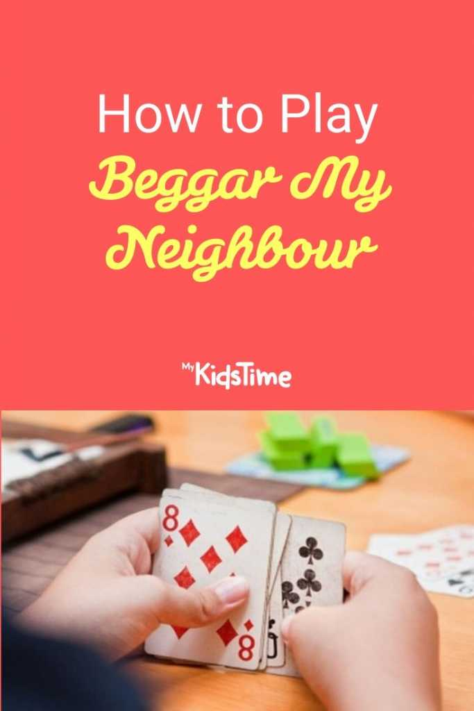 How to Play Beggar My Neighbour