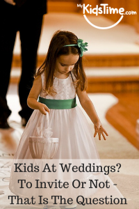 Kids At Weddings - To Invite Or Not -