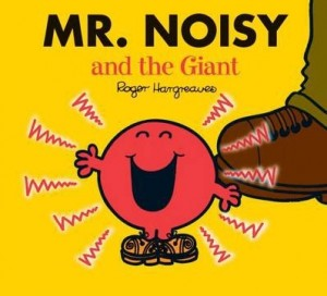 Mr Noisy & the Giant