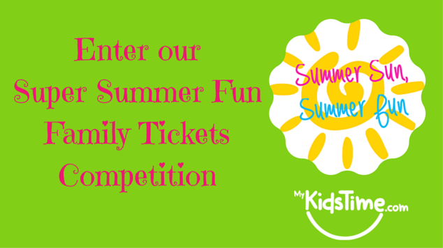 Super Summer Fun Family Tickets Competition