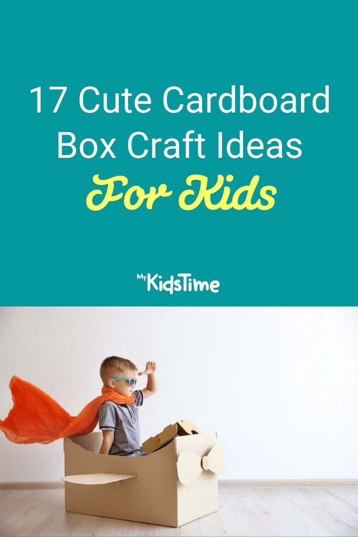 17 Cute Cardboard Box Craft Ideas For Kids