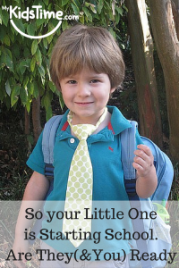 So Your Little One is Starting School.